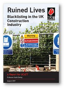 IER publication - Ruined Lives: Blacklisting in the Construction Industry