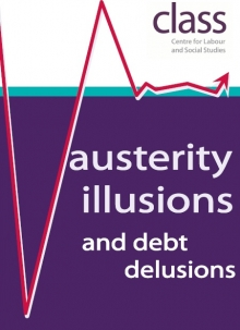 Austerity Illusions and Debt Delusions