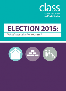 Election 2015: What's at stake for housing?