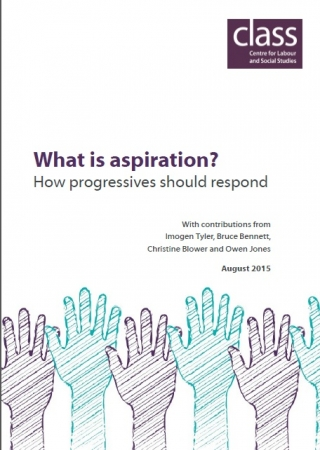 Reclaiming aspiration - key figures on the left respond to the current debate