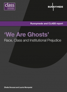 'We Are Ghosts' - Race, Class and Institutional Prejudice