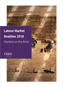 Labour Market Realities: Workers On The Brink