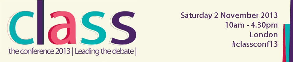Class Conference 2013: Leading the debate